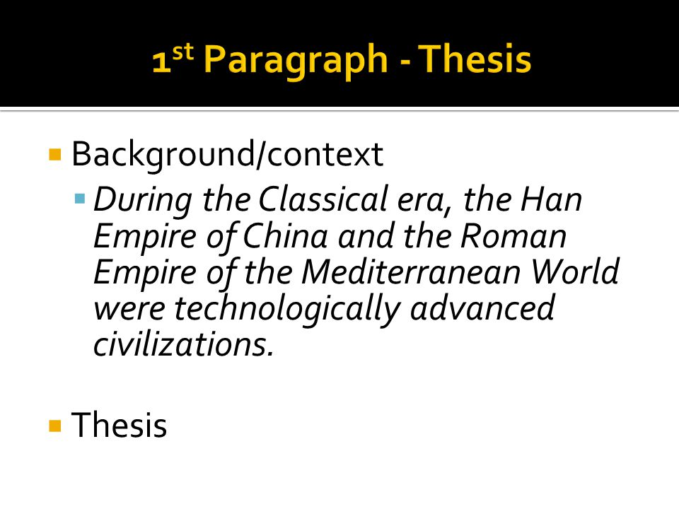 1st Paragraph - Thesis Background/context