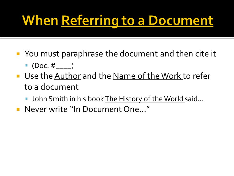 When Referring to a Document