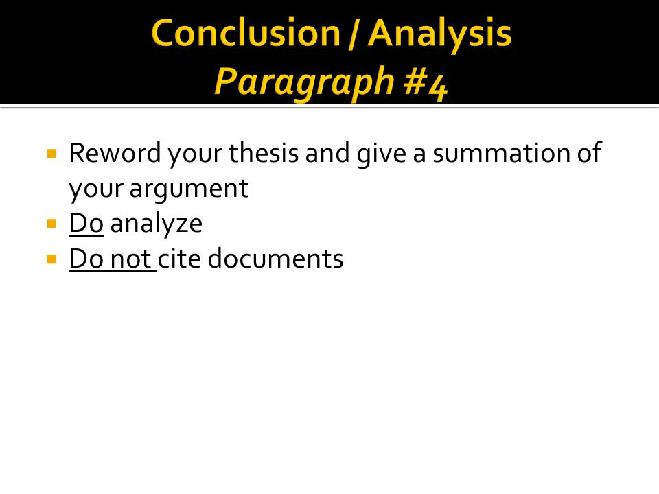 Conclusion / Analysis Paragraph #4