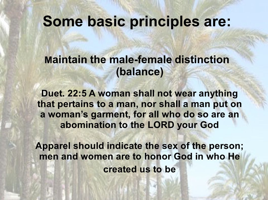 Some basic principles are:
