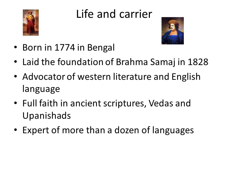 Life and carrier Born in 1774 in Bengal