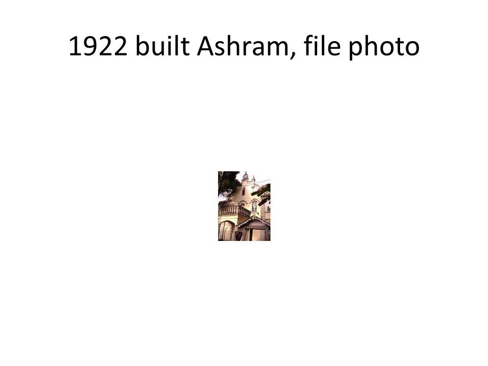 1922 built Ashram, file photo