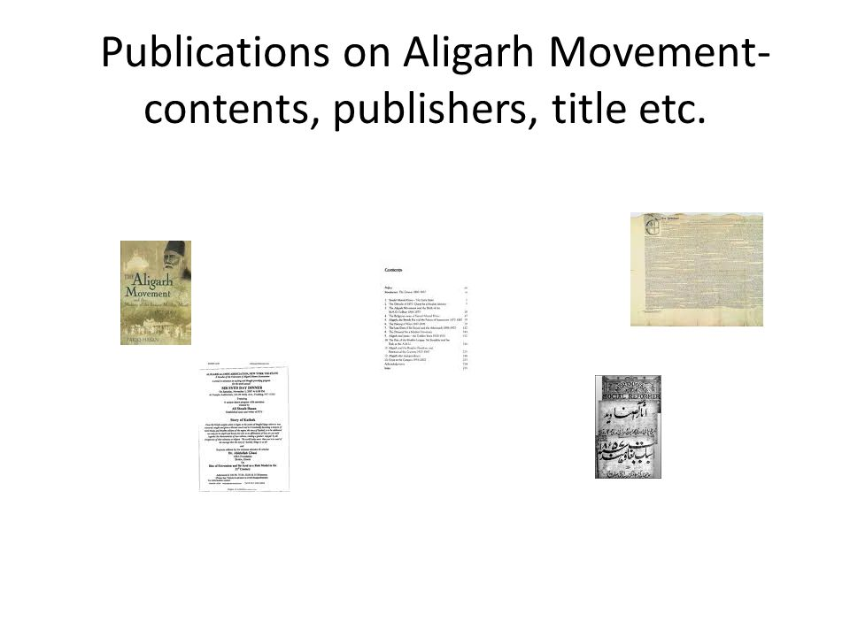 Publications on Aligarh Movement-contents, publishers, title etc.