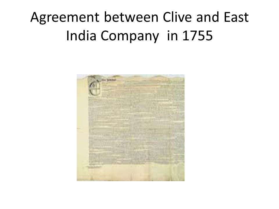 Agreement between Clive and East India Company in 1755