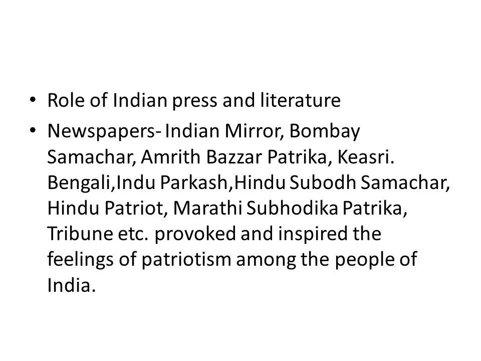 Role of Indian press and literature