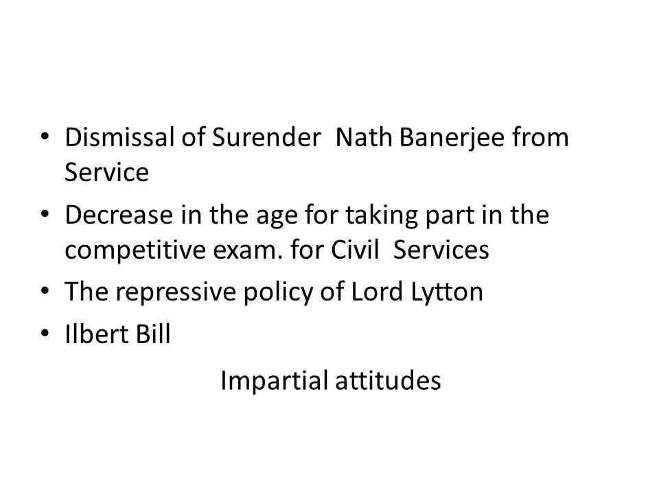 Dismissal of Surender Nath Banerjee from Service