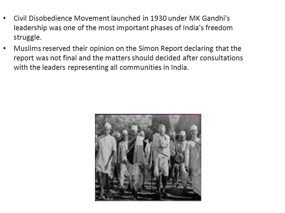 Civil Disobedience Movement launched in 1930 under MK Gandhi s leadership was one of the most important phases of India s freedom struggle.