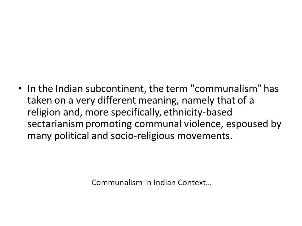 Communalism in Indian Context…