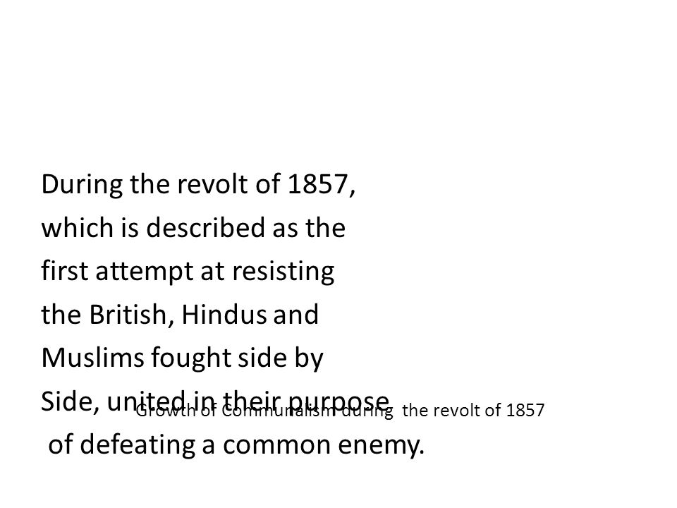Growth of Communalism during the revolt of 1857
