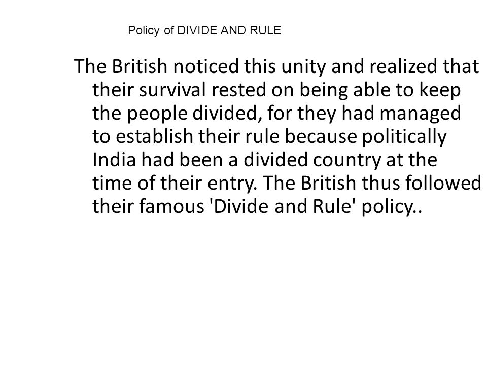 Policy of DIVIDE AND RULE