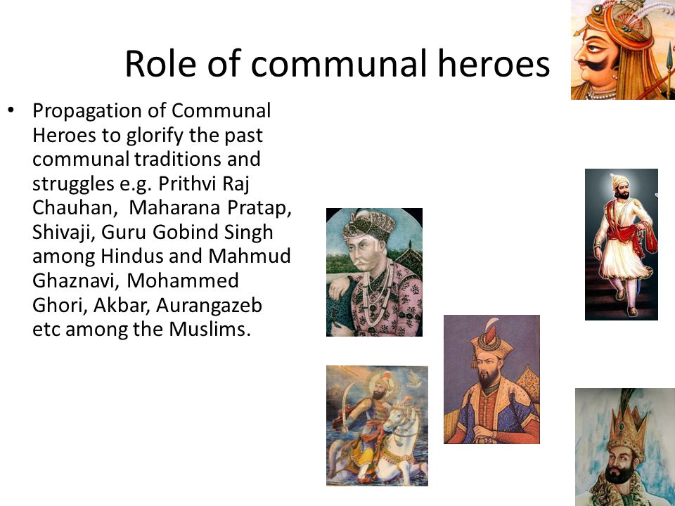 Role of communal heroes