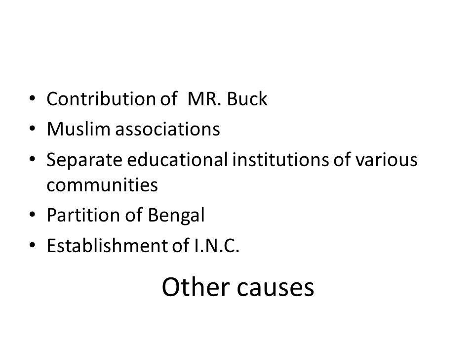 Other causes Contribution of MR. Buck Muslim associations