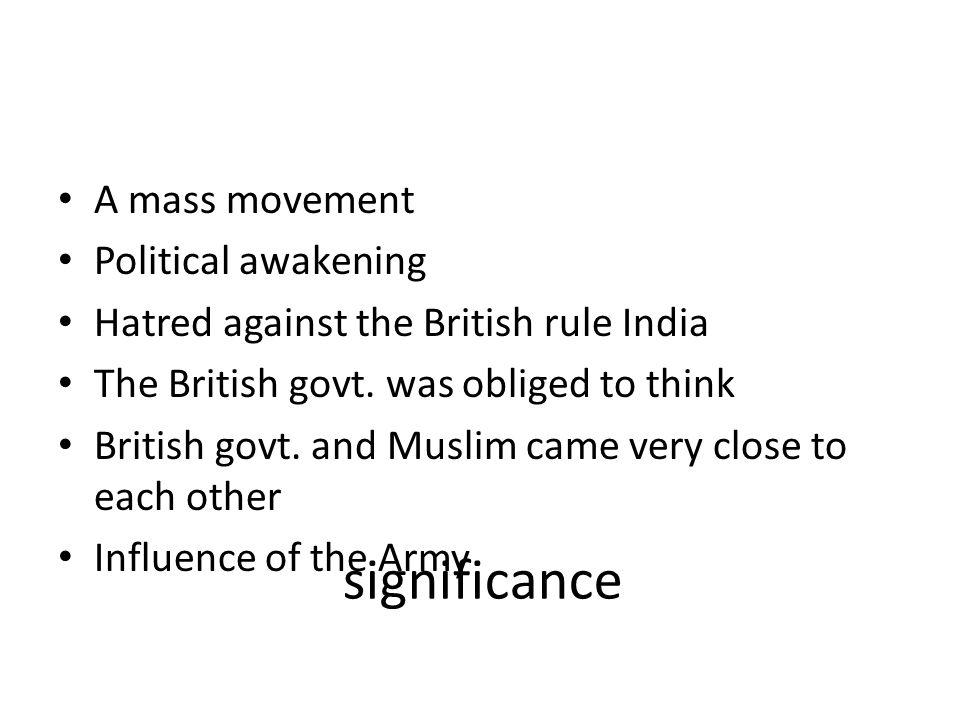 significance A mass movement Political awakening