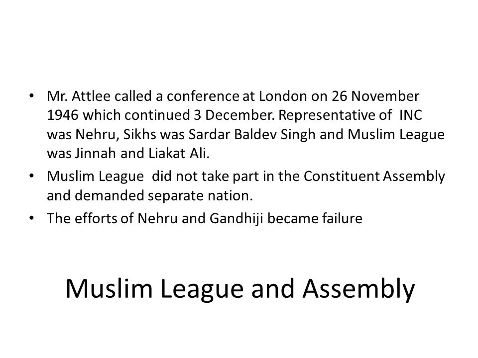 Muslim League and Assembly