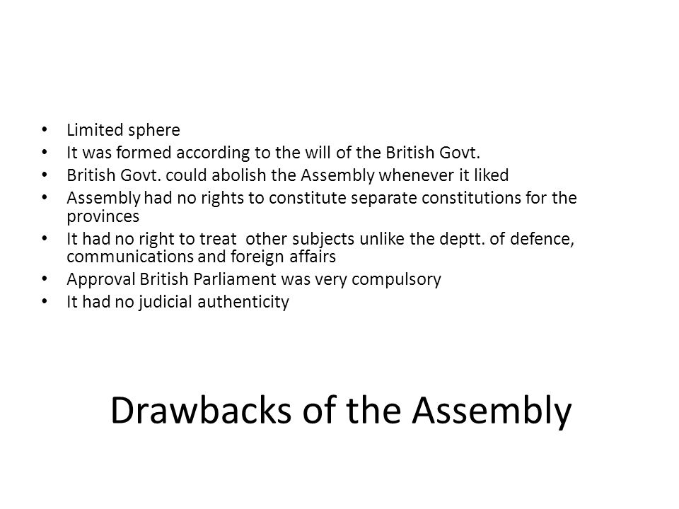 Drawbacks of the Assembly