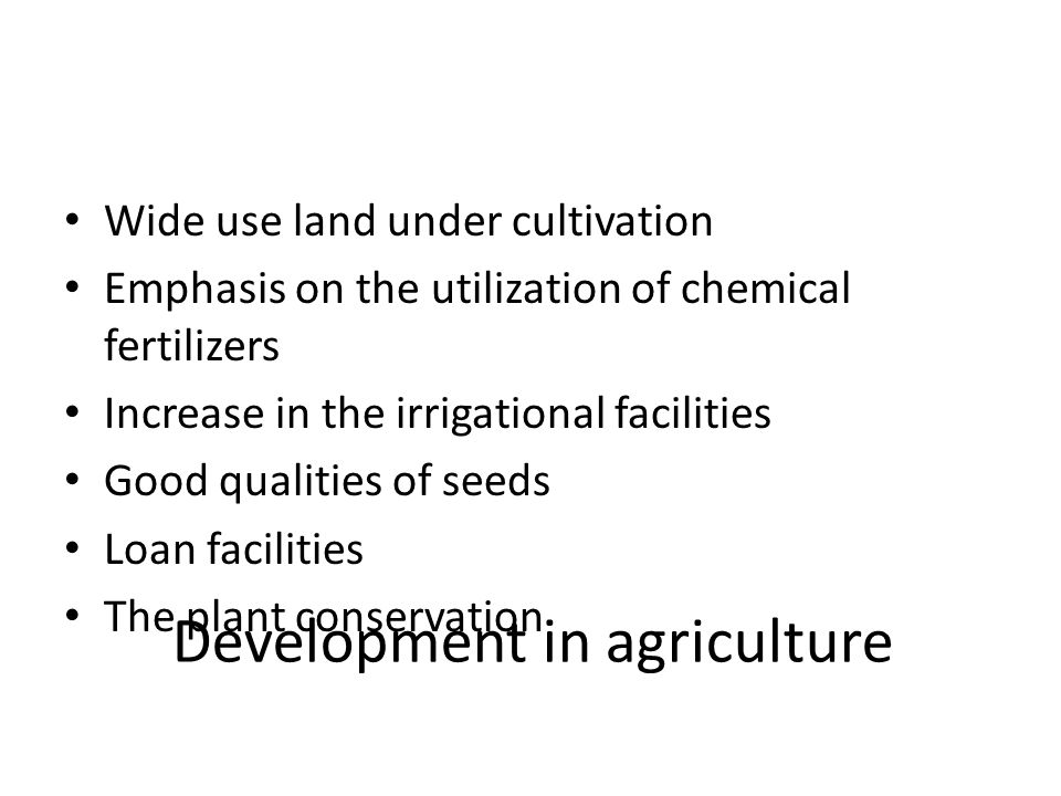 Development in agriculture