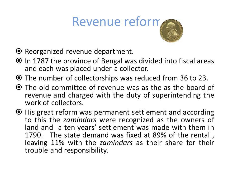 Revenue reforms Reorganized revenue department.