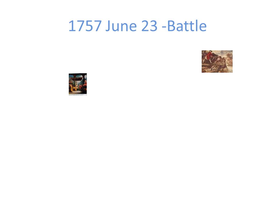 1757 June 23 -Battle