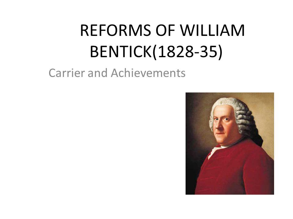 REFORMS OF WILLIAM BENTICK(1828-35)