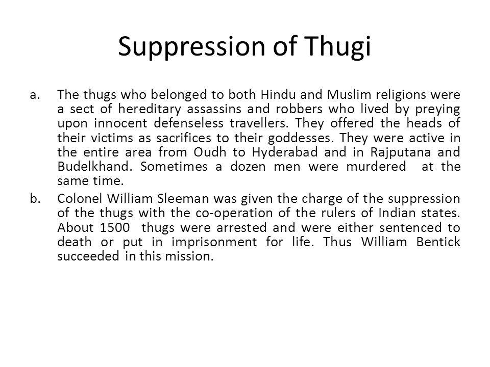 Suppression of Thugi