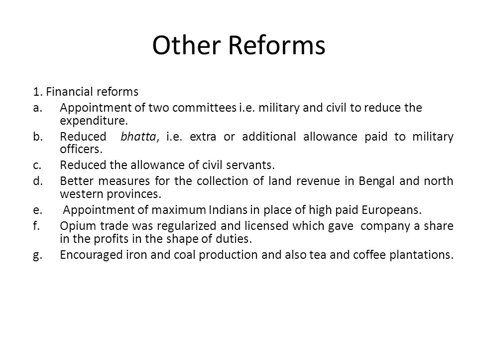 Other Reforms 1. Financial reforms