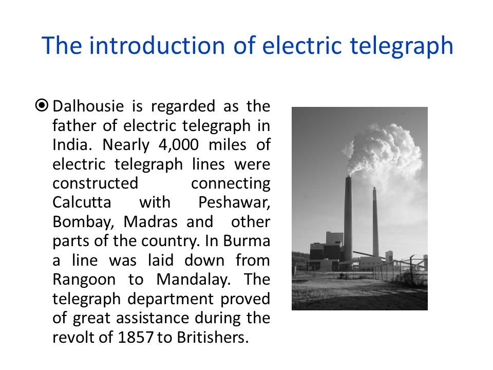 The introduction of electric telegraph