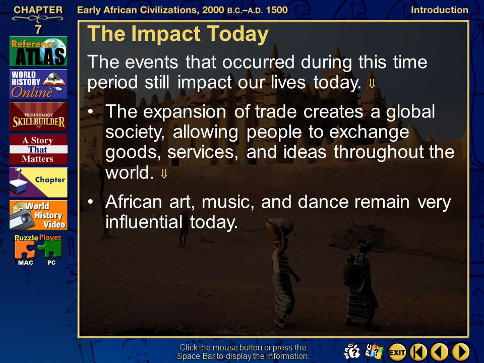 The Impact Today The events that occurred during this time period still impact our lives today. 