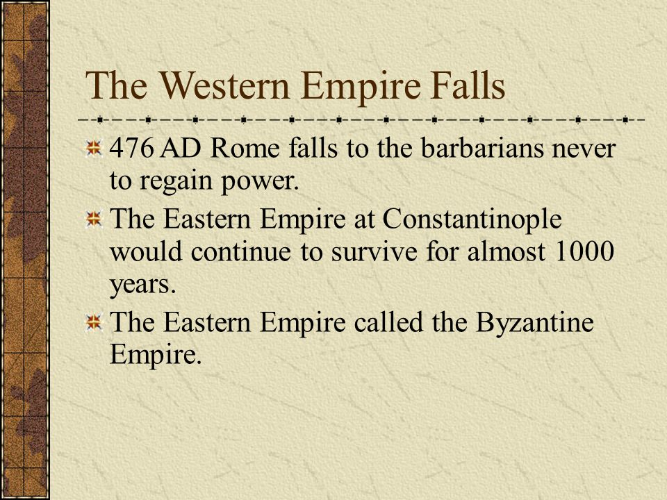 The Western Empire Falls