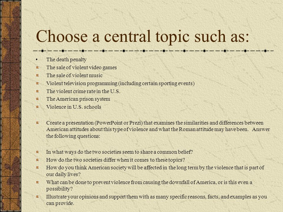 Choose a central topic such as: