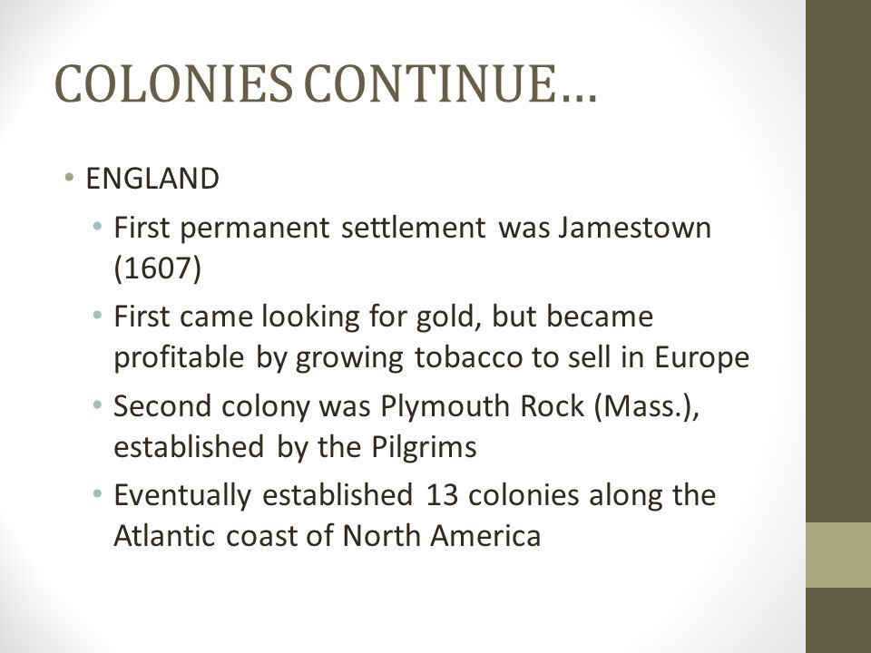 COLONIES CONTINUE… ENGLAND