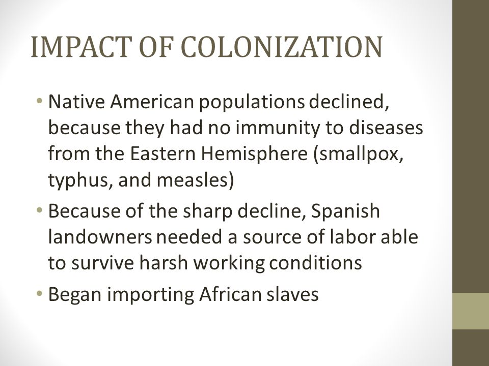 IMPACT OF COLONIZATION
