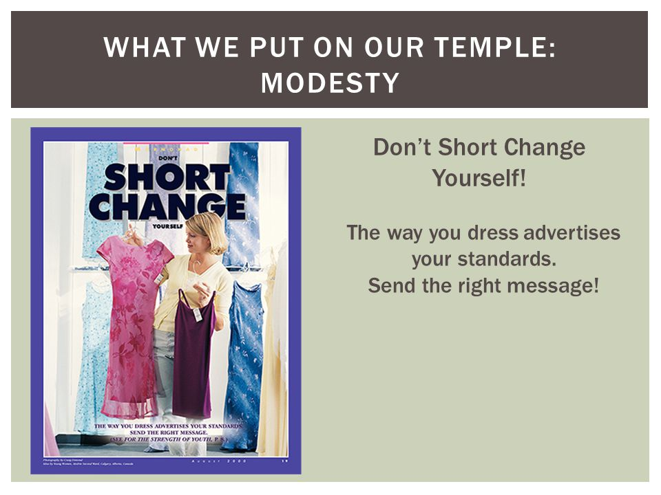 What we put on our temple: Modesty