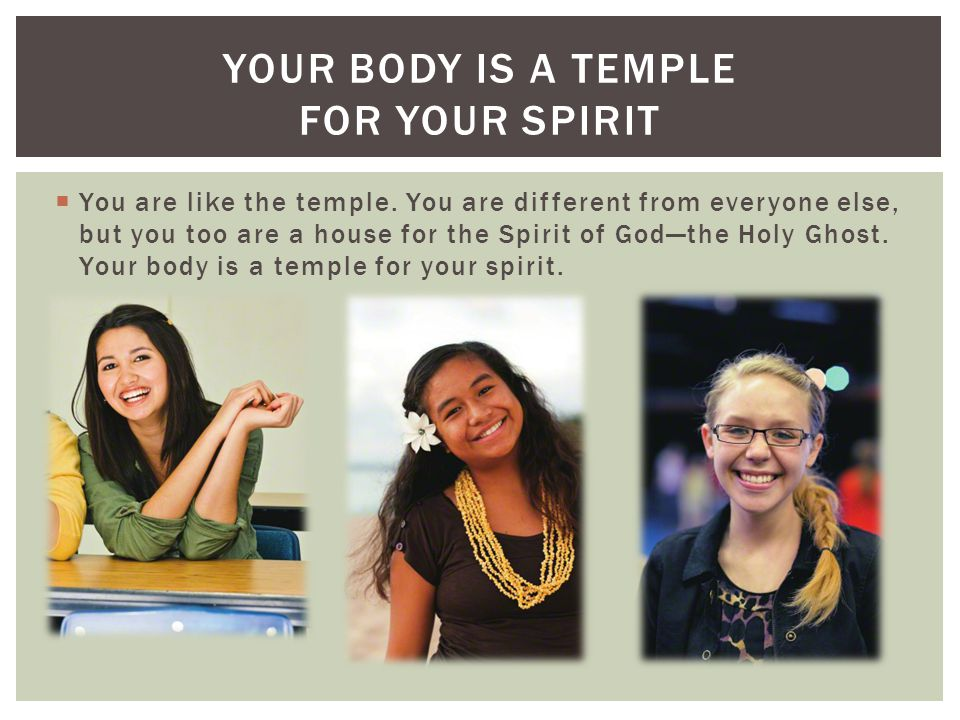 Your body is a temple for your spirit