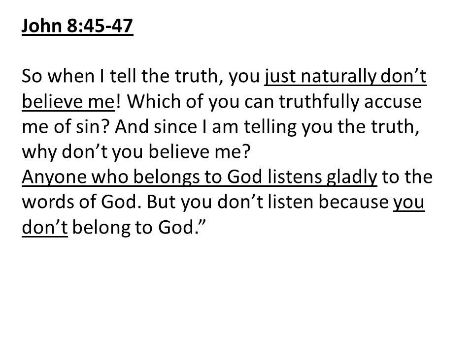 John 8:45-47