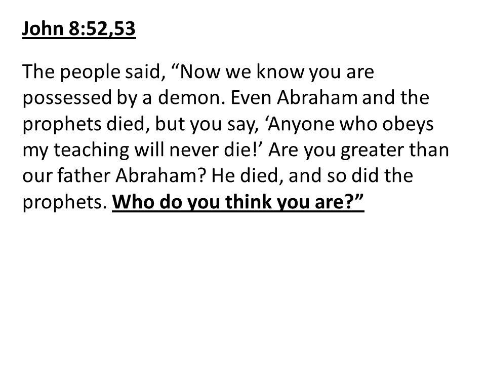 John 8:52,53