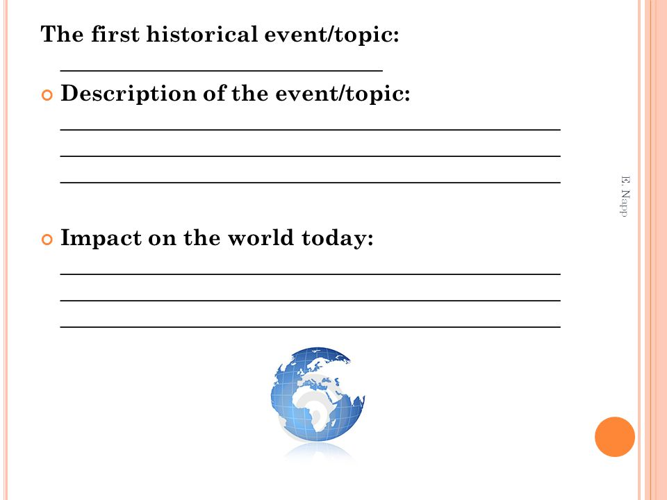 The first historical event/topic: _____________________________