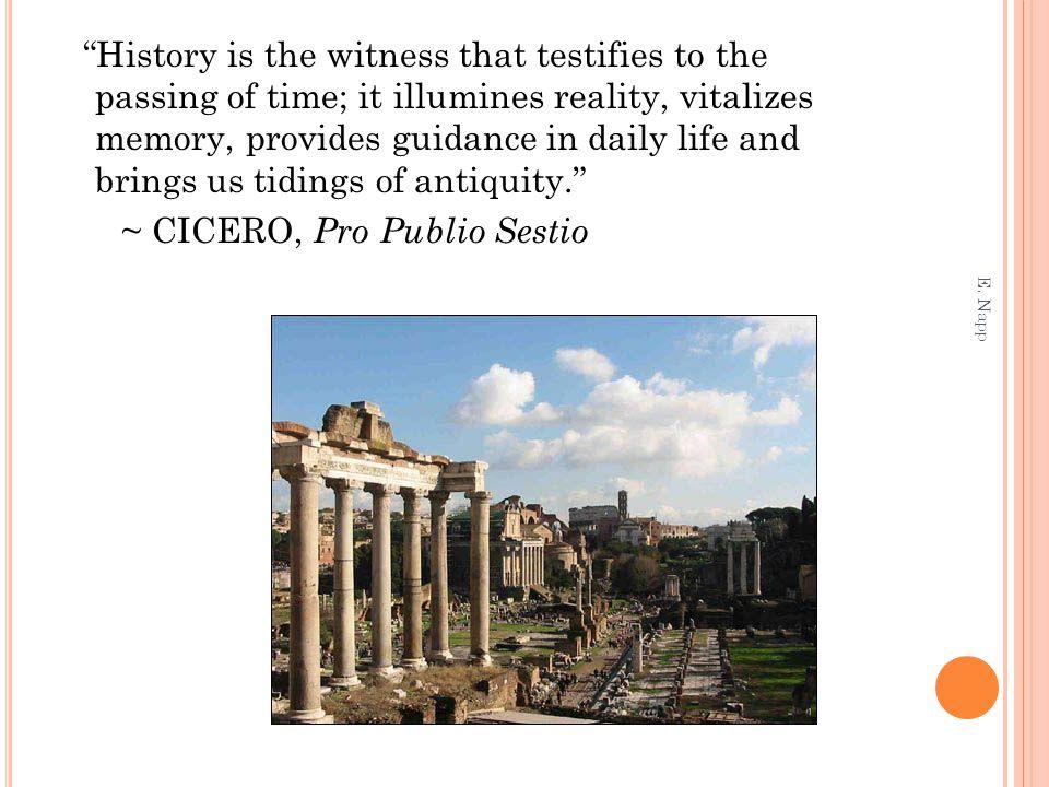 ~ CICERO, Pro Publio Sestio