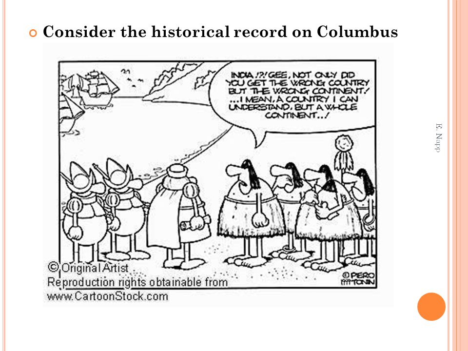 Consider the historical record on Columbus