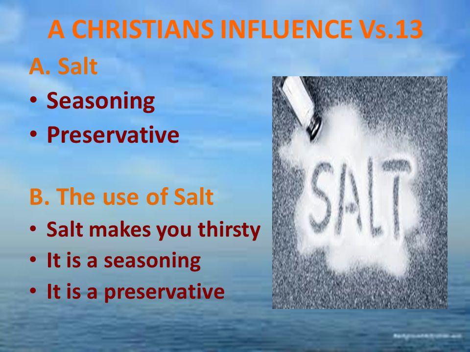 A CHRISTIANS INFLUENCE Vs.13