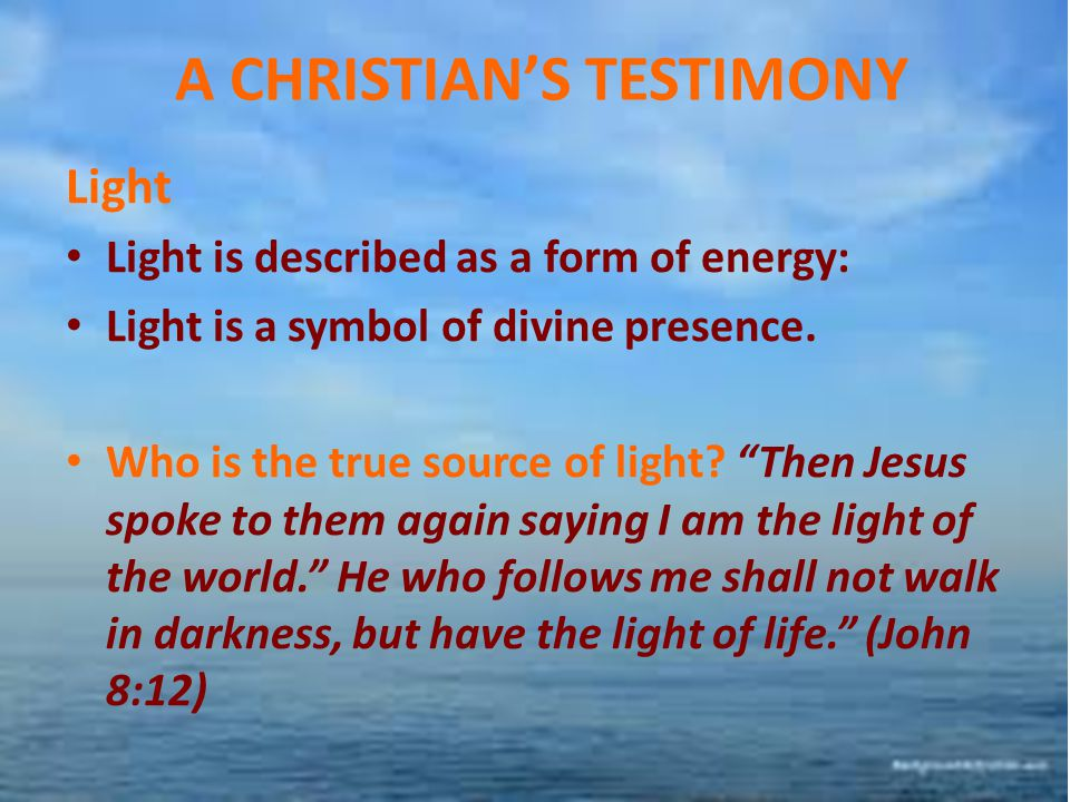 A CHRISTIAN'S TESTIMONY