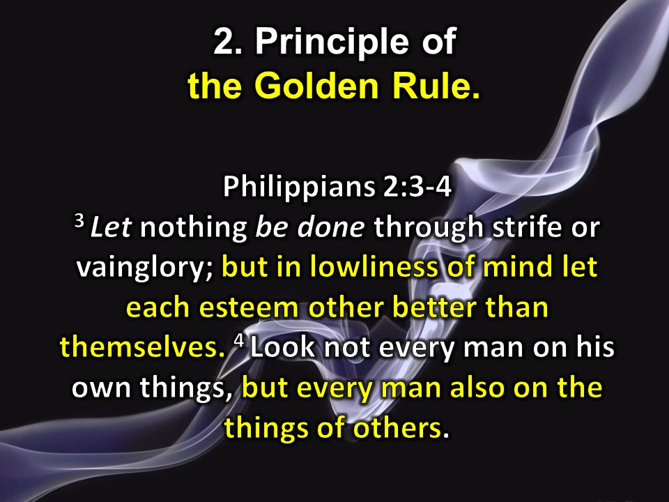 2. Principle of the Golden Rule.