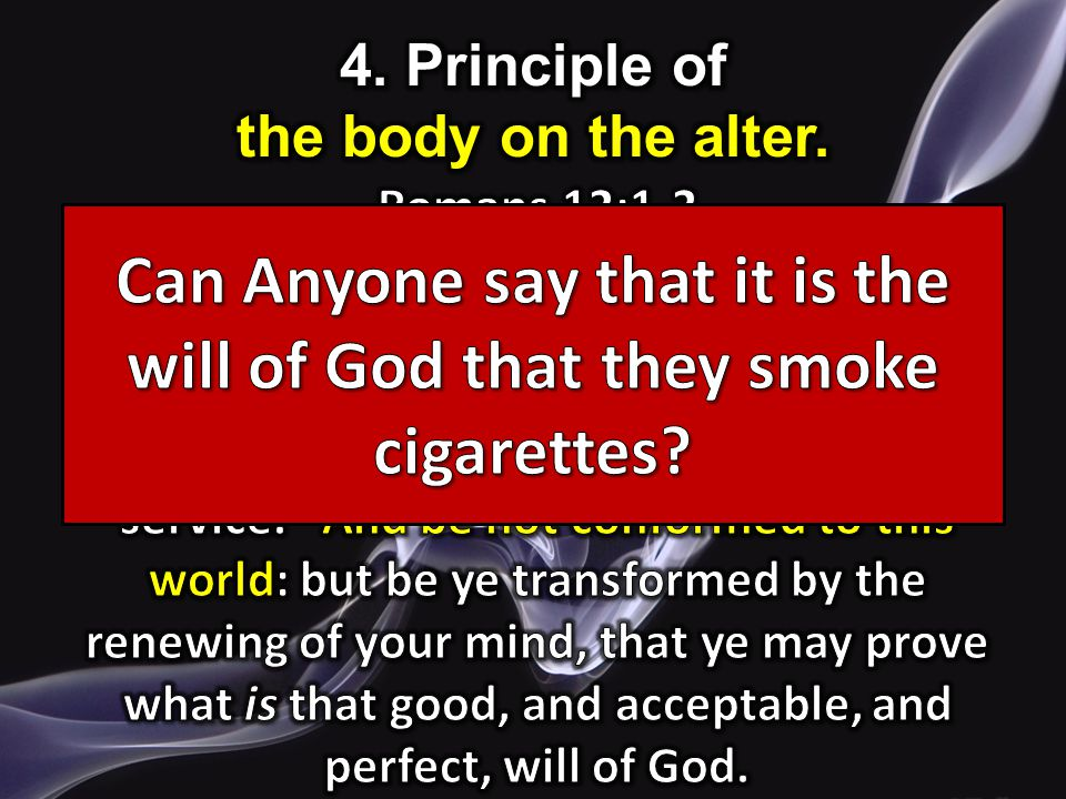 4. Principle of the body on the alter.