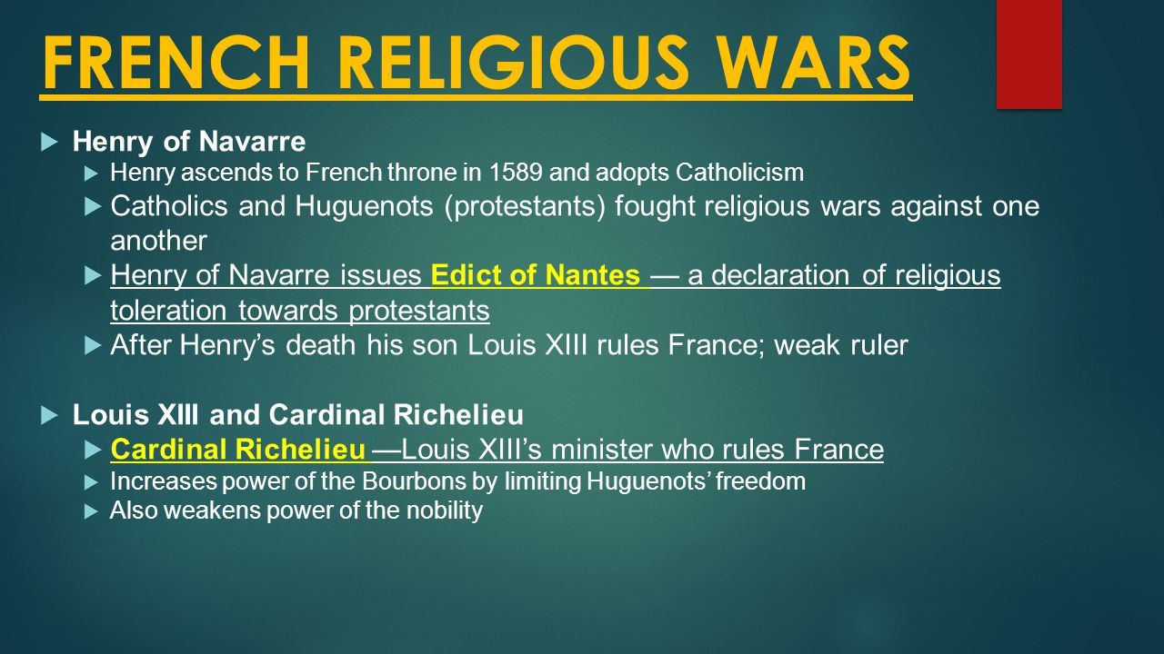 FRENCH RELIGIOUS WARS Henry of Navarre