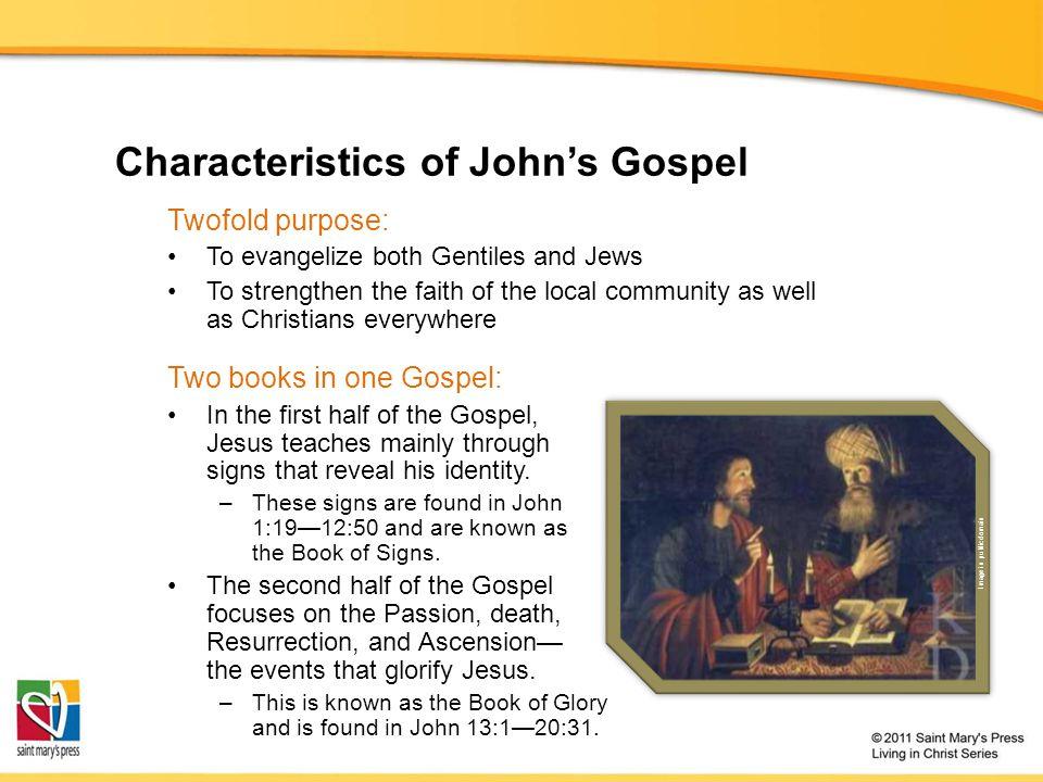 Characteristics of John's Gospel