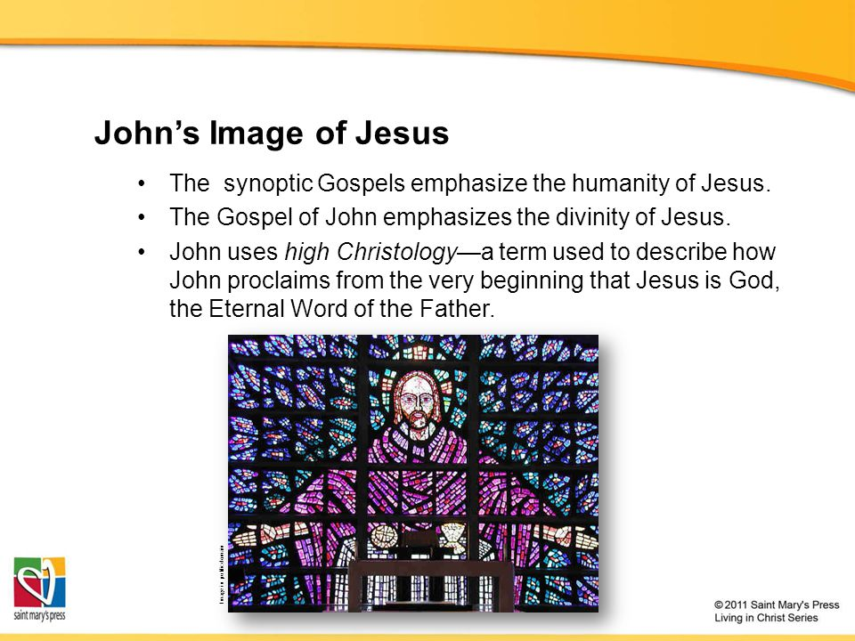 John's Image of Jesus The synoptic Gospels emphasize the humanity of Jesus. The Gospel of John emphasizes the divinity of Jesus.