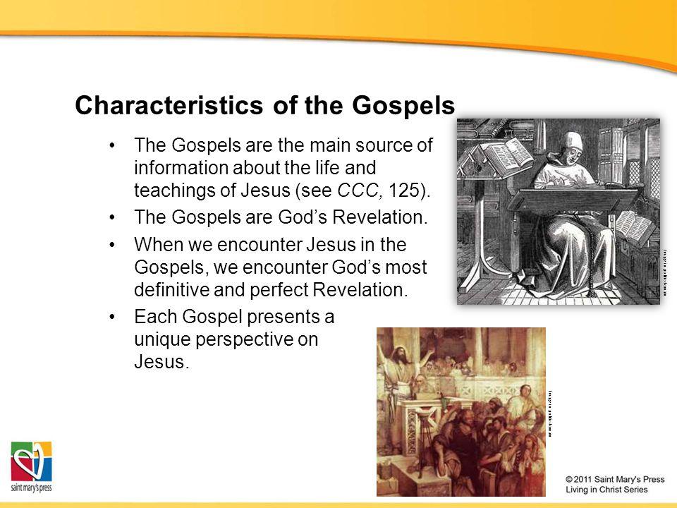 Characteristics of the Gospels