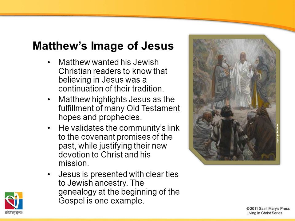 Matthew's Image of Jesus