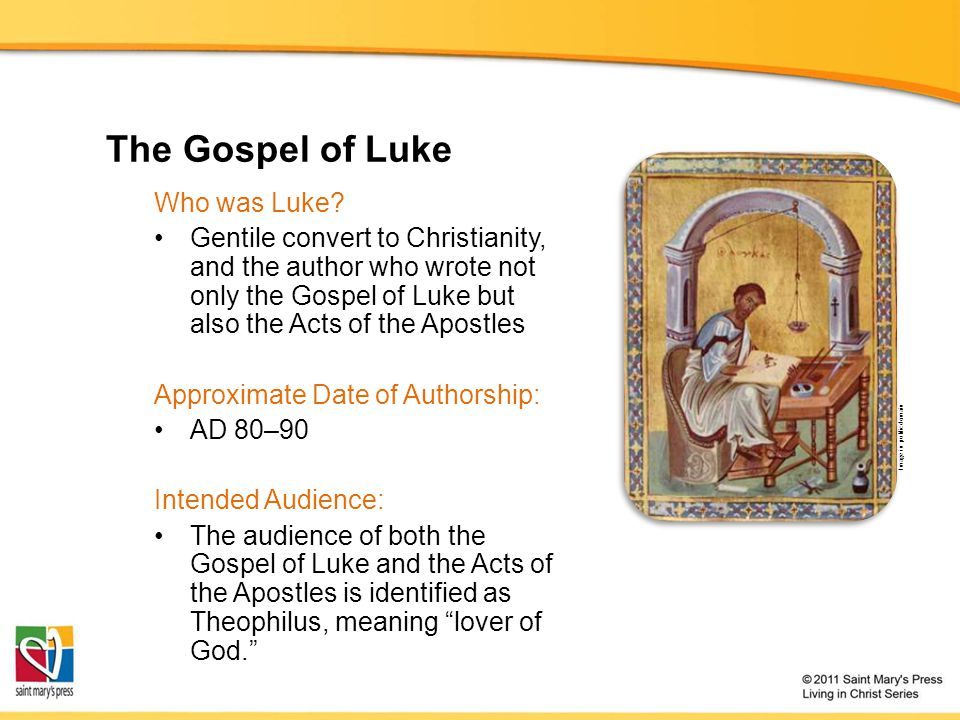 The Gospel of Luke Who was Luke