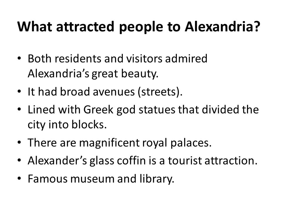 What attracted people to Alexandria