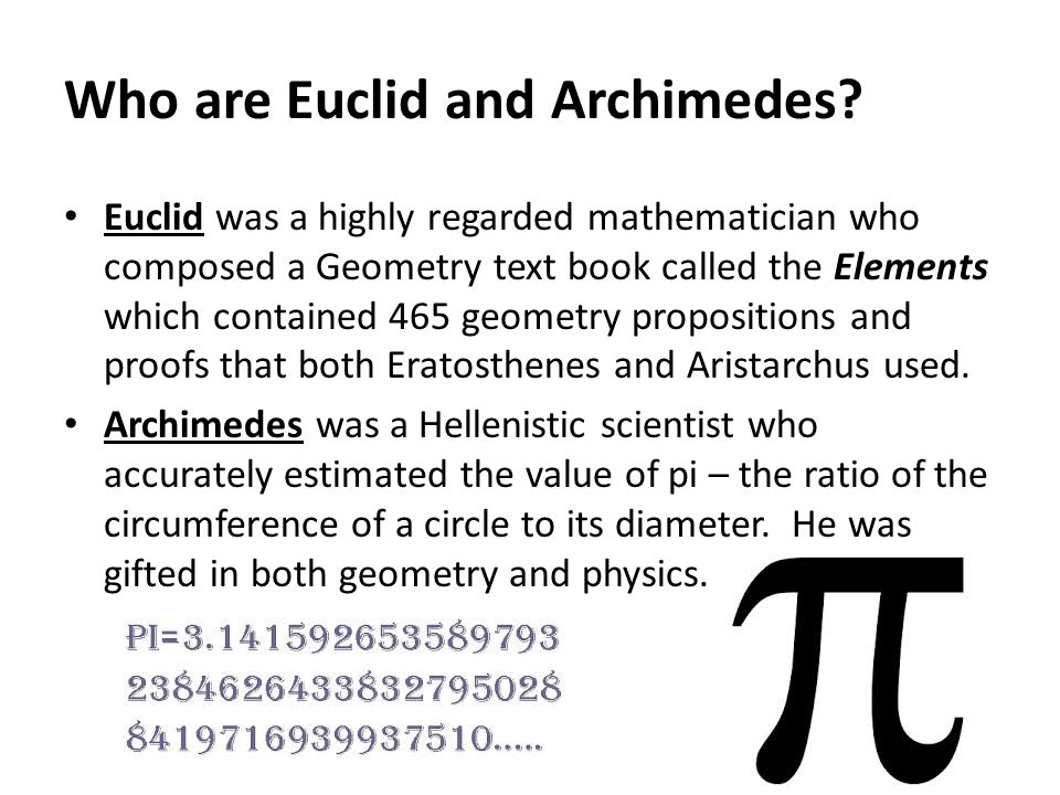 Who are Euclid and Archimedes